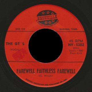 GT's Nashville 45 Farewell Faithless Farewell
