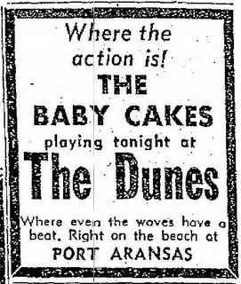 Baby Cakes, July 2, 1967, at The Dunes, Port Aransas