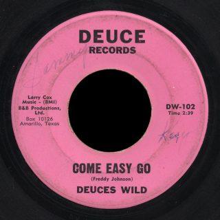 Deuces Wild Deuce 45 Come Easy Go