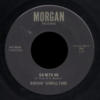 Rockin' Gibralters Morgan 45 Go With Me