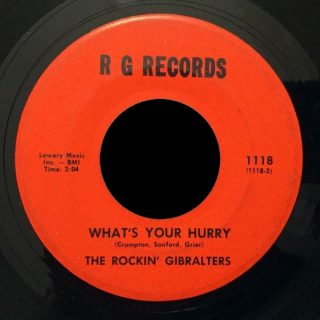 Rockin' Gibralters RG 45 What's Your Hurry