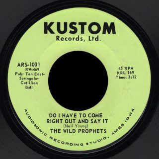 Wild Prophets Kustom 45 Do I Have to Come Right Out and Say It
