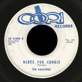 Valkyries Cori 45 Blues for Cookie